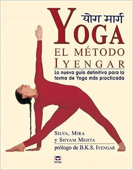 Yoga : el método Iyengar: Amazon.es: Shyam Mehta: Libros