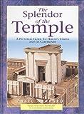 The Splendor of the Temple, Alec Garrard, 0825426979