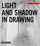 Light and Shadow in Drawing, Parramon's Editorial Team, 0764159909