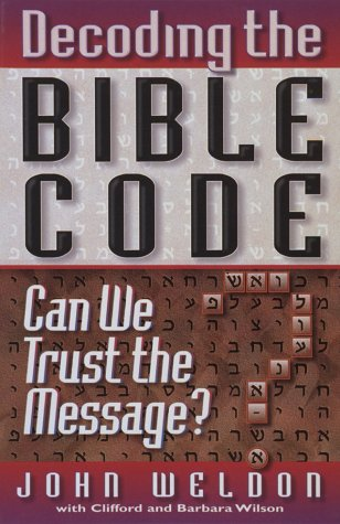 Decoding the Bible Code: Can We Trust the Message?