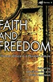 Faith and Freedom: Christian Ethics in a Pluralistic Culture (ATF), Philip Matthews, 1920691162
