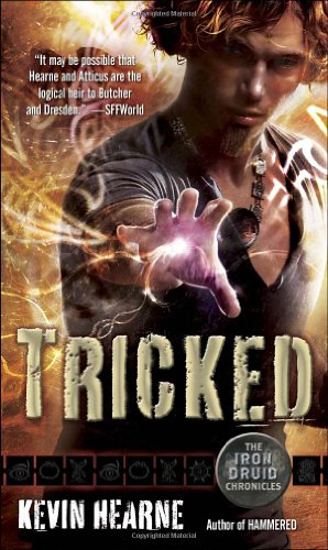 Tricked Iron Druid Chronicles
