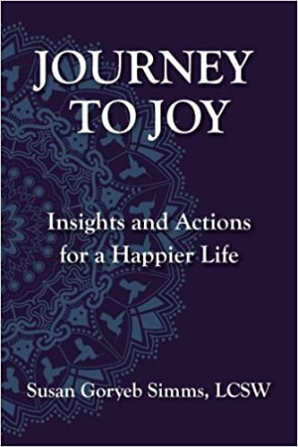 Journey to Joy: Insights and Actions for a Happier Life