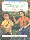 The Coin Conspiracy, Eileen Berger, 1410400662