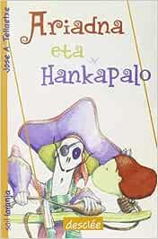 Ariadna eta hankapalo (Ipotxak eta Erraldoiak): Amazon.es