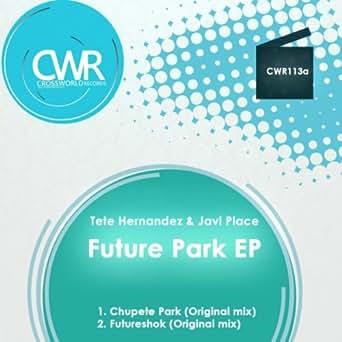 Chupete Park (Original Mix) de Tete Hernandez & Javi Place ...
