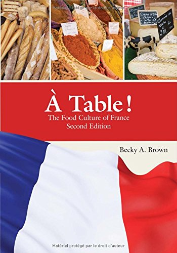 Table !: The Food Culture of France (French Edition)