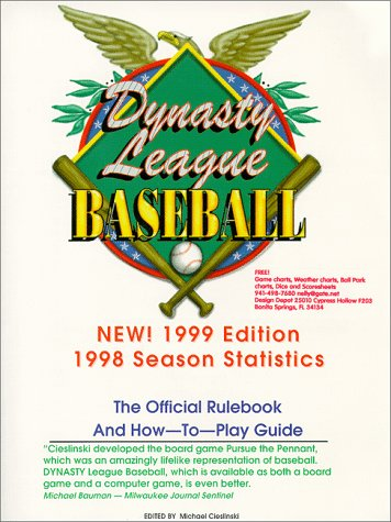 DYNASTY League Baseball 1998 Season Official Rulebook 1999 Edition