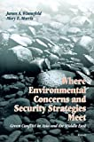 Where Environmental Concerns and Securities Strategies Meet, Mary E. Morris and James A. Winnfeld, 0833015362