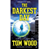 The Darkest Day (Victor the Assassin Book 5)