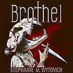 Brothel | Stephanie M. Wytovich
