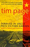 Derailed in Uncle Ho's Victory Garden: Return to Vietnam and Cambodia