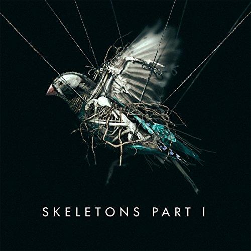 Skeletons: Part 1 [Explicit]