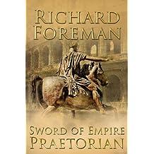 Sword of Empire: Praetorian (Sword of Empire series Book 1)