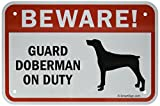 SmartSign 3M Engineer Grade Reflective Sign, Legend''Beware! Guard Doberman on Duty'' with Graphic, 18'' high x 24'' wide, Black/Red on White
