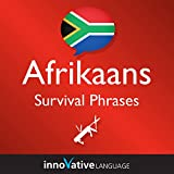 Learn Afrikaans - Afrikaans Survival Phrases, Volume 2: Lessons 26-50