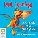 Rascal The Dragon: Collection 2 | Paul Jennings
