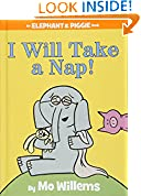 #4: I Will Take A Nap! (An Elephant and Piggie Book)