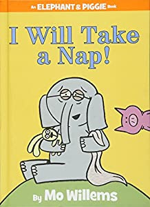 Hardcover I Will Take a Nap! Book