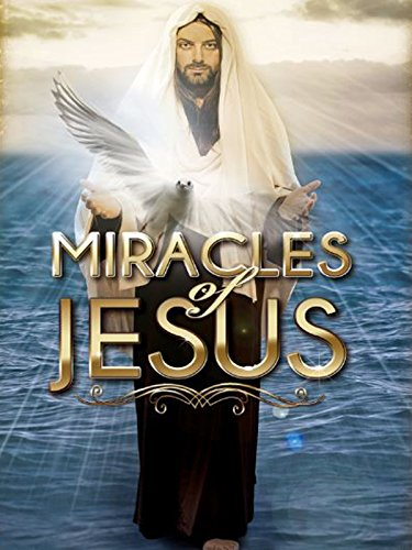 Miracles of Jesus (Natures Miracle People)