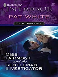 Miss Fairmont and the Gentleman Investigator (The Blackwell Group)