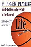 The Power Players Guide to Playing Powerfully in the Game of Life for Kids, Dre Cleveland, 1495310302
