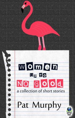 Women Up To Good, Pat Murphy