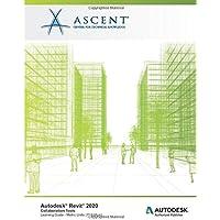 Autodesk Revit 2020: Collaboration Tools (Metric Units): Autodesk Authorized Publisher