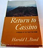img - for Return to Cassino: A Memoir of the Fight or Rome. book / textbook / text book