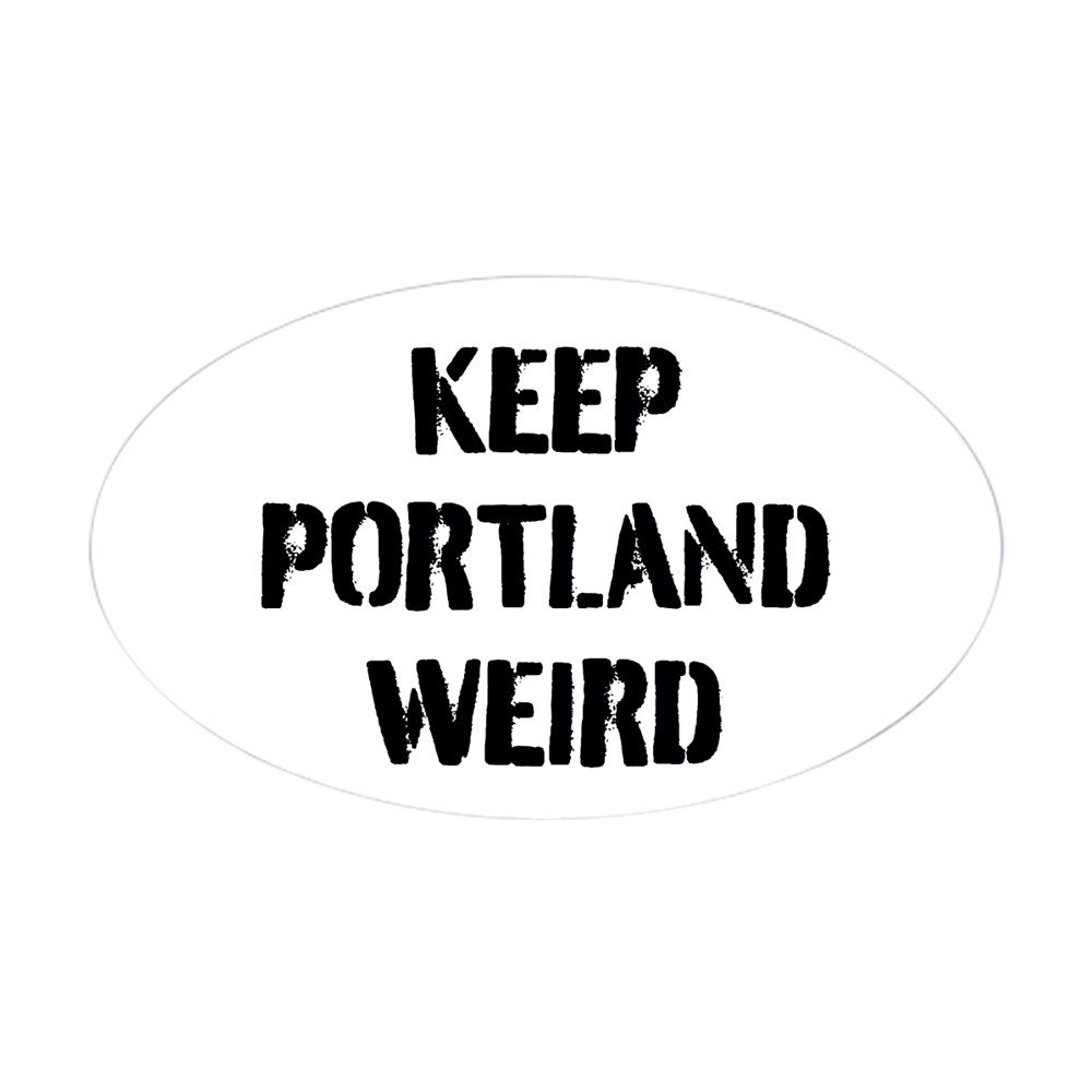 Keep Portland Weird Sticker 8