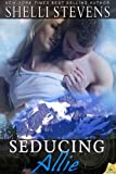 Seducing Allie (Seattle Steam Book 3)