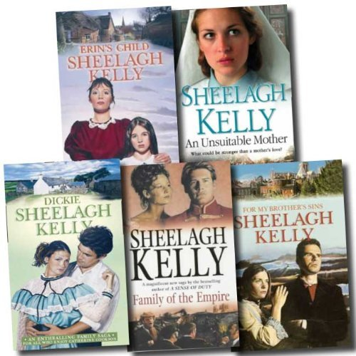 Sheelagh Kelly Collection 5 Books Set (Family of the Empire, Dickie, Erin's Child, From My Brother's Sins, An Unsuitable Mother) pdf epub download ebook