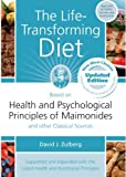 The Life Transforming Diet: Based on Health and Psychological Principles of Miamonides