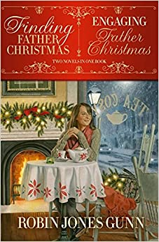 Finding Father Christmas & Engaging Father Christmas: Robin Jones ...