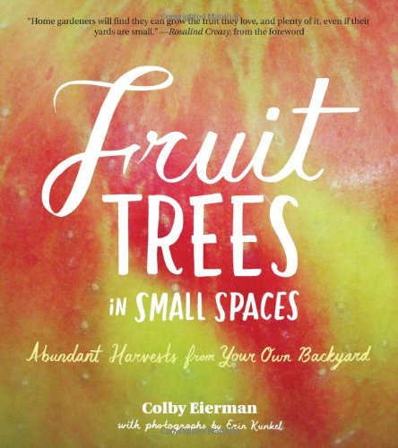 Fruit Trees in Small Spaces: Abundant Harvests from Your Own Backyard (Drawing Fruit compare prices)