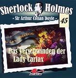 Sherlock Holmes 45 - Das Verschwinden der Lady Carfax