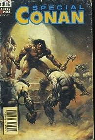 Spécial Conan N°7 : Réunion écarlate - La furie des presque humains. par Revue Spécial Conan