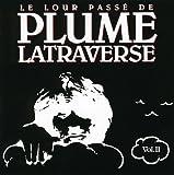 Le Lour Passe de Plume Latraverse, vol.II