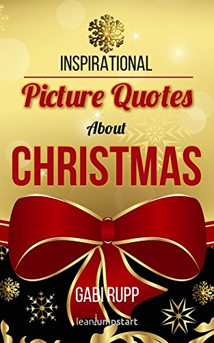 Christmas Quotes Inspirational Picture Quotes About Christmas