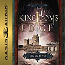 Kingdom's Edge: Kingdom Series, Book 3 Audiobook by Chuck Black Narrated by Andy Turvey