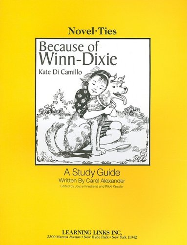 Because of Winn-Dixie: Novel-Ties Study Guide