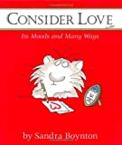 Consider Love (Mini Edition), Sandra Boynton, 0689878141