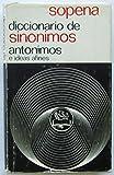 img - for Sopena Diccionario De Sinonimos Antonimos E Ideas Afines book / textbook / text book