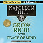 Grow Rich!: With Peace of Mind | Napoleon Hill