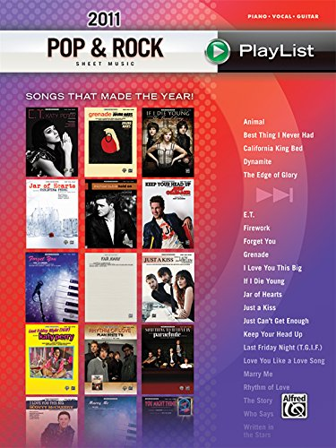 2011 Pop & Rock Sheet Music Playlist: Songs That Made the Year! (Piano/Vocal/Guitar)