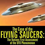 The Case of the Flying Saucers: The Nation's First Assessment of the UFO Phenomenon | Edward R. Murrow