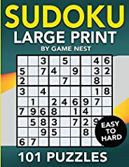 Sudoku Large Print 101 Puzzles Easy to Hard: One Puzzle Per Page - Easy, Medium, and Hard Large Print Puzzle B