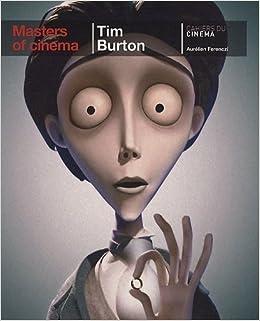 Book Burton, Tim (Masters of cinema series) by Ferenzci, Aur?lien (2011)