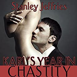 Karl's Year in Chastity