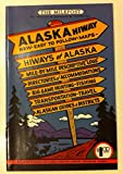 img - for Alaska Hiway: New Easy to Follow Maps book / textbook / text book